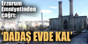 """Erzurum polisinden eğlenceli """"evde kal"""" çağrısı"""