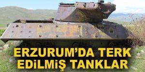 Erzurum'da terk edilmiş tanklar