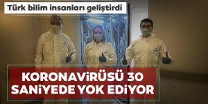 Türk profesör geliştirdi: 30 saniyede virüsü yok ediyor