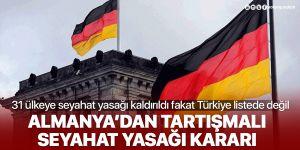 Almanya seyahat yasaklarını kaldırdı: Listede dikkat çeken Türkiye detayı