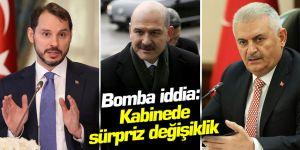 Bomba iddia: Kabinede sürpriz değişiklik