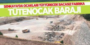 Şenkaya'da Ocakları Tüttürecek Baraj!