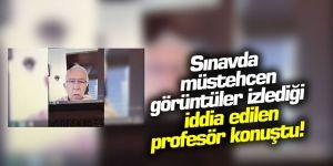 Sınavda müstehcen görüntüler izlediği iddia edilen profesör konuştu