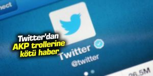 Twitter'dan AKP trollerine kötü haber