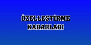 Erzurum'da Özelleştirme kararı