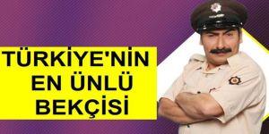 Türkiye'nin en ünlü bekçisi