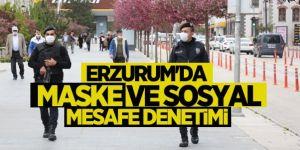 Erzurum ve Ağrı'da polis ve zabıta ekipleri maske denetimi yaptı