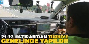 21-22 Haziran'dan Türkiye genelinde hız denetimi yaptı