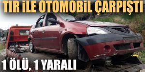 Erzurum'da Tır ile otomobil çarpıştı: 1 ölü 1 yaralı