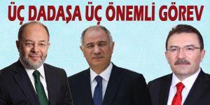 Erzurumlu üç isme, üç önemli görev!