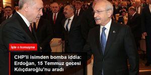 Erdoğan, 15 Temmuz gecesi Kılıçdaroğlu'nu aradı