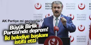 Büyük Birlik Partisi'nde deprem! İki belediye başkanı istifa etti