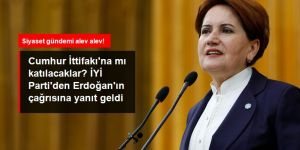 İYİ Parti'den Cumhurbaşkanı Erdoğan'ın çağrısına yanıt
