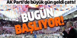 AK Parti'de büyük gün geldi çattı: Kongreler bugün başlıyor