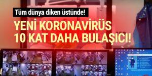 10 kat daha bulaşıcı yeni bir koronavirüs türü tespit edildi!