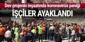 Yusufeli Barajı inşaatında koronavirüs paniği! Valilik harekete geçti