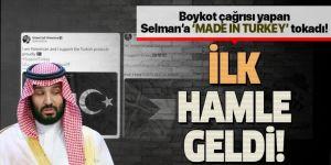 Türk mallarına boykot uygulayan Suudi Arabistan'a ilk hamle geldi!