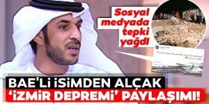 BAE'li isimden alçak İzmir depremi paylaşımı!