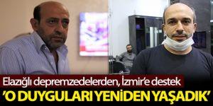 Elazığ depremzedelerinden İzmir'e destek