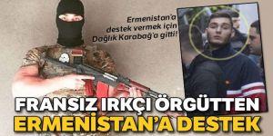 Fransız ırkçı örgütten Ermenistan'a destek