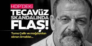 HDP'deki tecavüz skandalında flaş: Tuma Çelik'ten örnek alındı