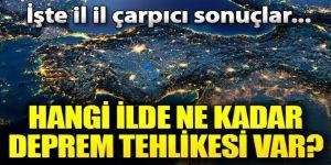 Hangi il ne kadar tehlikede? İşte Türkiye'nin deprem tehlikesi haritası...