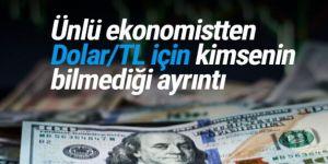 Dolar ve TL ile ilgili hiç kimsenin bilmediği bir veri!