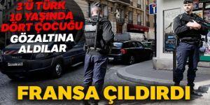 Fransa'da polis 3'ü Türk 4 ilkokul çocuğunu gözaltına aldı