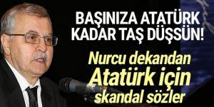 Hadsiz! Atatürk'ü ''Deccal'' ilan etti!