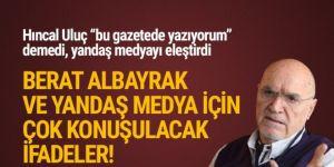 Sabah yazarı Hıncal Uluç yine kendi gazetesini eleştirdi!