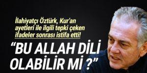 İlahiyatçıÖztürk, Kur'an ayetleri hakkındaki sözleri sonrası istifa etti