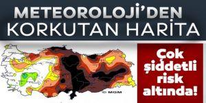 Meteorolojinin korkutan kuraklık haritası!