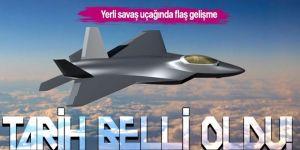 TUSAŞ'tan yerli savaş uçağı hakkında flaş açıklama!