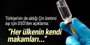 DSÖ'den Türkiye'nin satın aldığı Çin üretimi aşı için açıklama