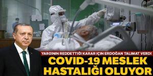 Covid-19 meslek hastalığı oluyor