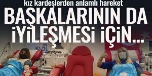 Kovid-19'u yenen Erzurumlu kız kardeşler immün plazma bağışında bulundu