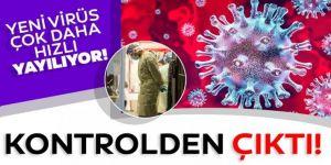 Kontrol altına alınamayan virüs hakkında kritik açıklama