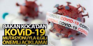 Bakan Koca: 'İngiltere'nin rapor ettiği gen mutasyonuna Türkiye'de rastlanmamıştır'