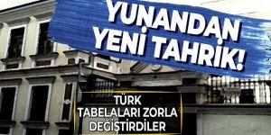 Yunanistan'dan yeni tahrik! Gümülcine'deki Türk okullarının tabelalarını...