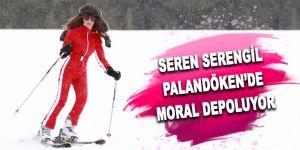 Seren Serengil Palandöken'de moral depoluyor