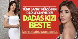 Türk Sanat Müziğinin Parlayan Yıldızı Dadaş Kızı Beste