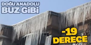 Doğu Anadolu buz gibi: -19 derece