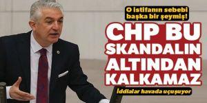 O istifanın sebebi başka şeymiş! CHP bu skandalın altından kalkamaz