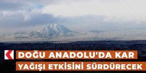 Doğu Anadolu'da kar etkili olacak