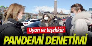 Erzurum'da pandemi denetimi
