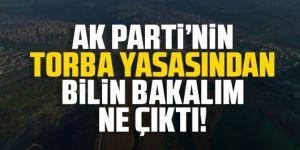 AK Parti'nin torba yasasından bilin bakalım ne çıktı!