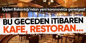 İçişleri Bakanlığı'ndan kafe ve restoranlarla ilgili yeni genelge