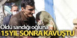 Erzurum'da Öldü sandığı oğluna 15 yıl sonra kavuştu