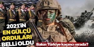 2021 askeri güç sıralaması! İşte ABD'ye göre Türkiye'nin yeri