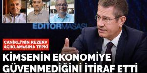 Canikli'nin rezerv açıklaması tepki çekti: Ekonomiye kimsenin güvenmediğini itiraf etti